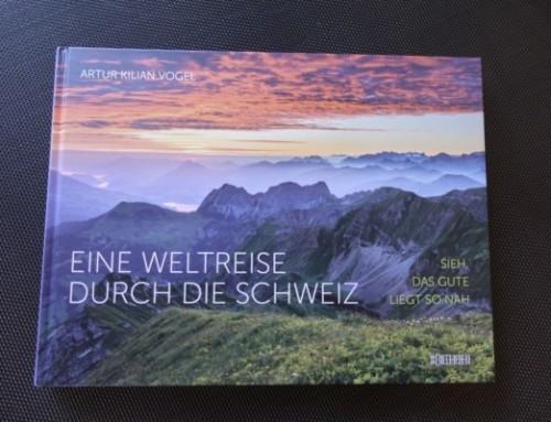 Schweiz – Buchtipp für eine Weltreise durch die Schweiz